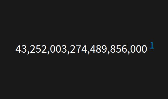 43,252,003,274,489,856,000